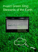 Project Green Glog: Stewards of the Earth.'s thumbnail