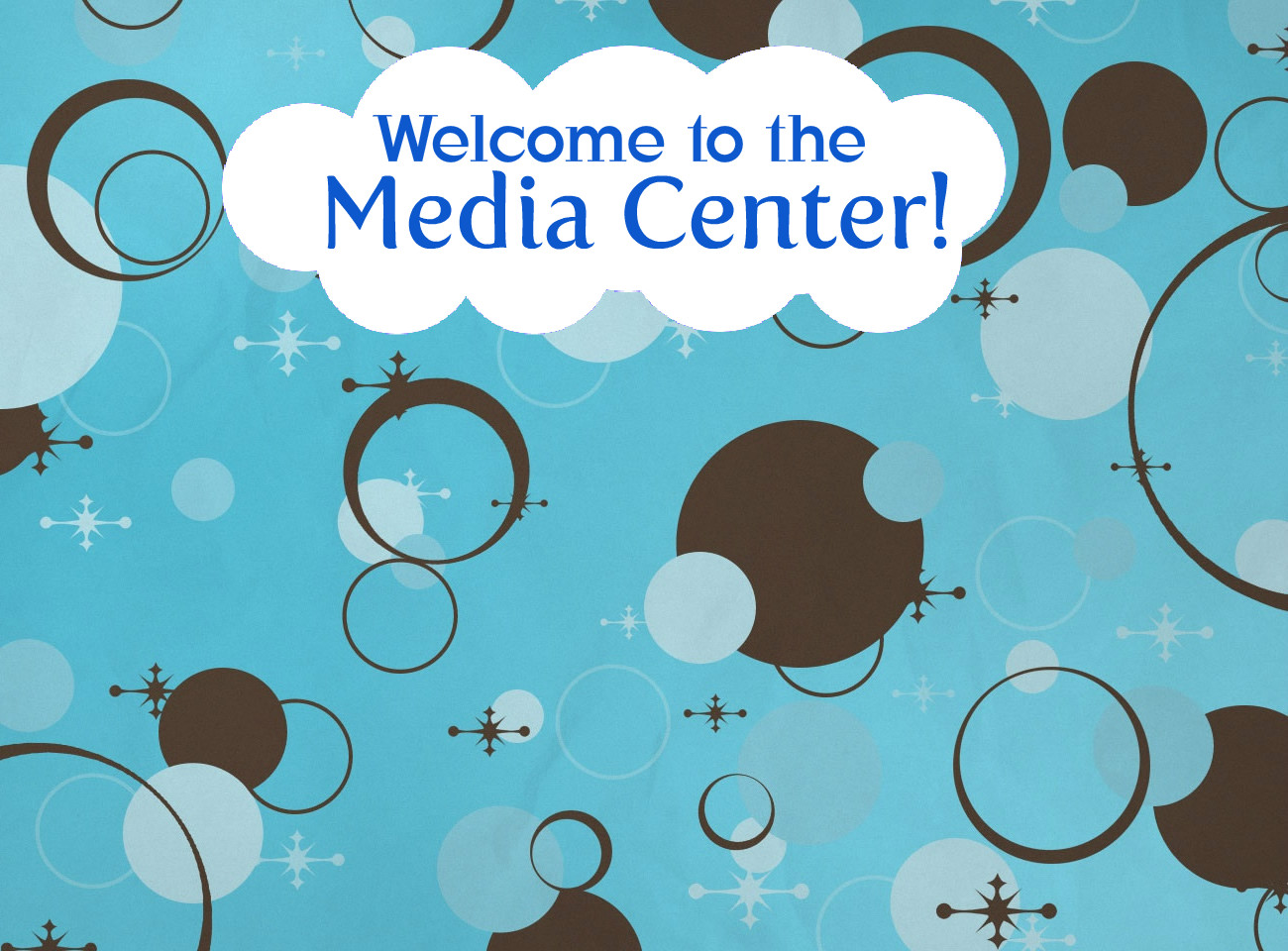 Welcome to Media Center