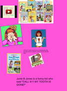 Junie B. Jones books are so entertaining. My favorite book is Junie B. Jones and the Smelly Bus!'s thumbnail